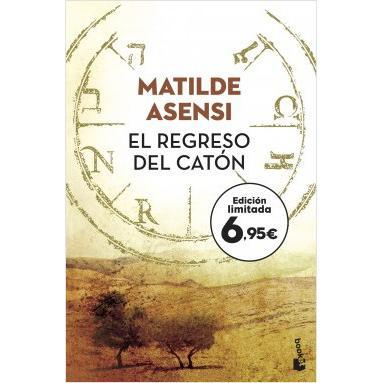 El Regreso del Catón. MATILDE ASENSI
