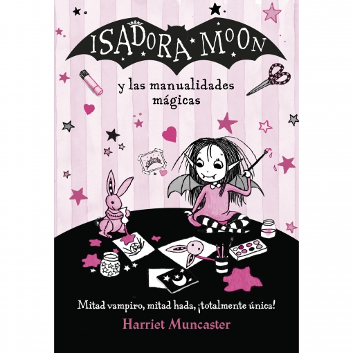 Isadora Moon y las Manualidades Mágicas. ISADORA MOON. Harriet Muncaster, Alfaguara