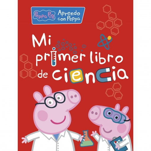 Mi Primer Libro de Ciencia. Peppa Pig. Actividades. Infantil