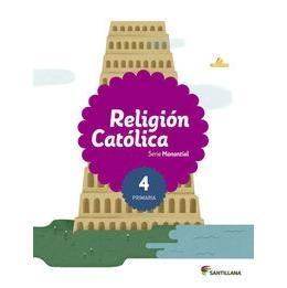 Religión Católica Serie Manantial 4 Primaria   Las mejores