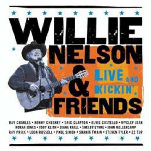 Willie Nelson - Live And Kickin Friends