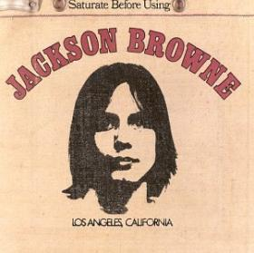 Cd. Jackson Browne. Saturate Before Using