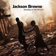 Cd. Jackson Browne. Standing On The Breach -digi-