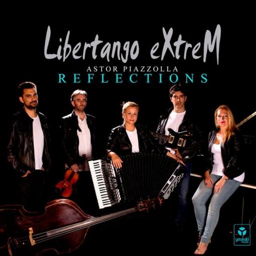 Astor Piazzolla - Libertango Extrem - Reflections