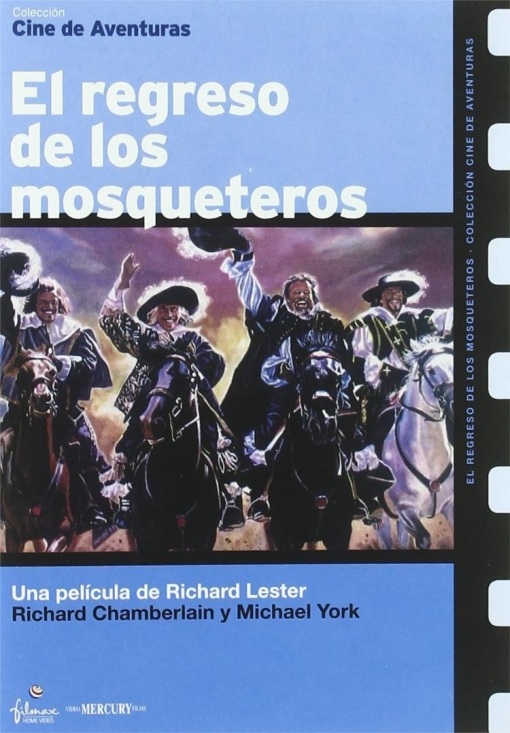 El Regreso De Los Mosqueteros (the Return Of The Musketeers)
