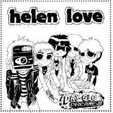 Lp. Helen Love. Day-glo Dreams