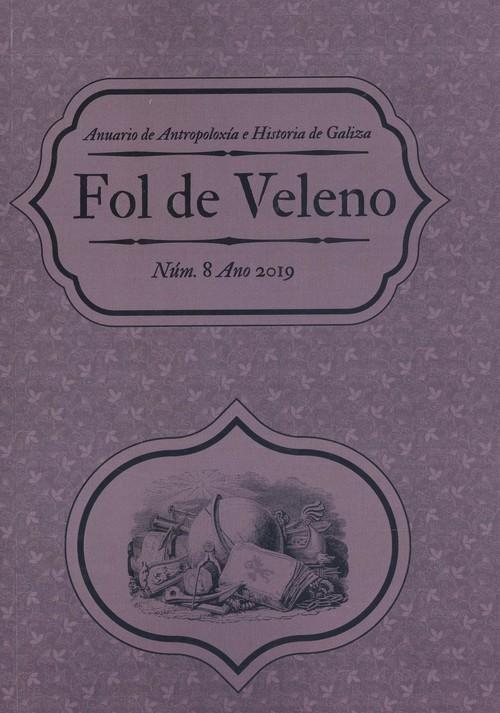 Fol De Veleno Nº8 2019.(anuario De Antropoloxía Galega)