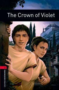 Oxford Bookworms. Stage 3: The Crown Of Violet Edition 08