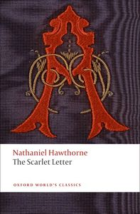 Oxford Worlds Classics: The Scarlet Letter