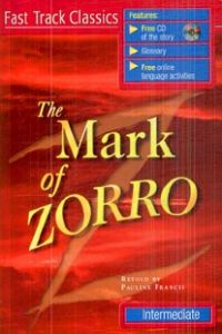 The Mark Of Zorro, Level Intermediate +cd