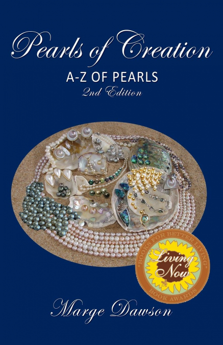 Pearls Of Creation A-z Of Pearls, 2nd Edition Bronze Award