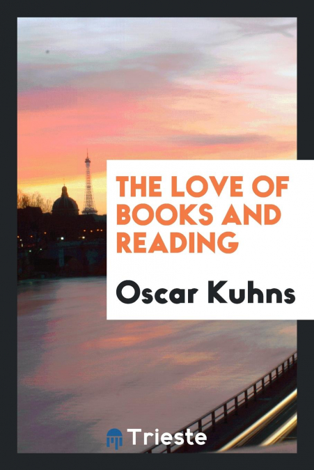 The Love Of Books And Reading