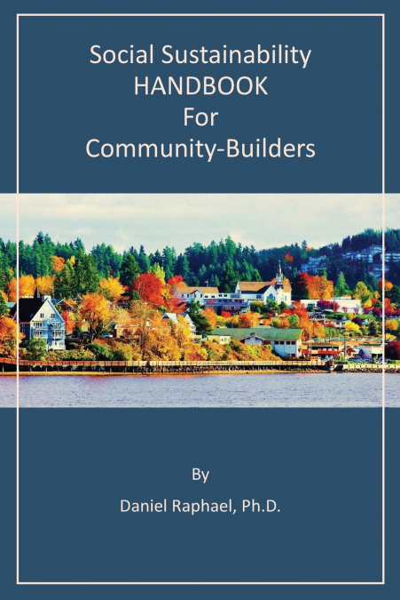 Social Sustainability Handbook For Community-builders