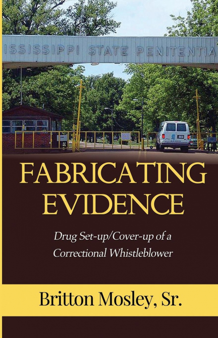 Fabricating Evidence