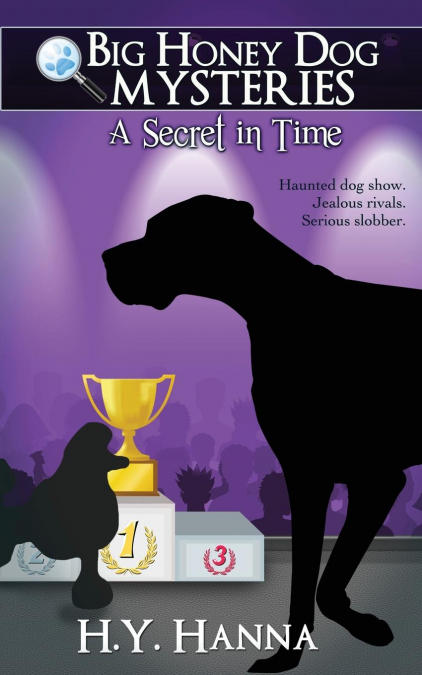 A Secret In Time (big Honey Dog Mysteries #2)