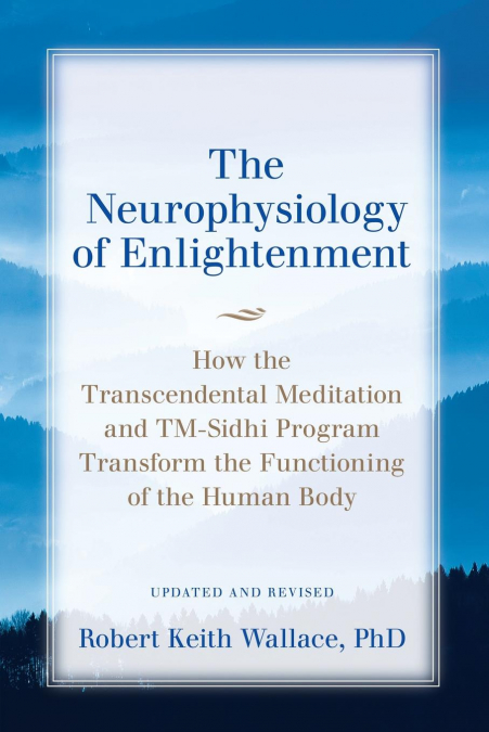 The Neurophysiology Of Enlightenment