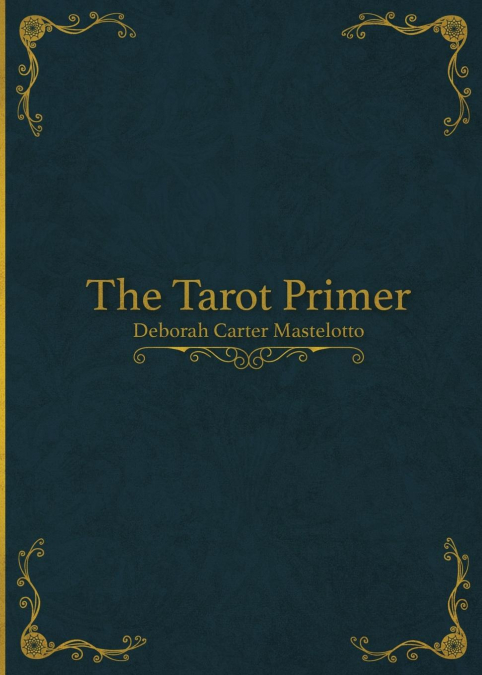 The Tarot Primer