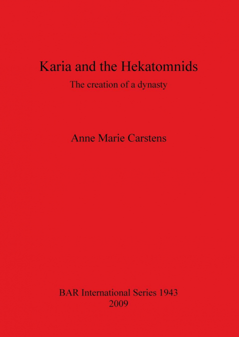 Karia And The Hekatomnids
