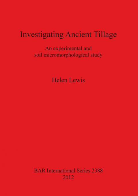 Investigating Ancient Tillage