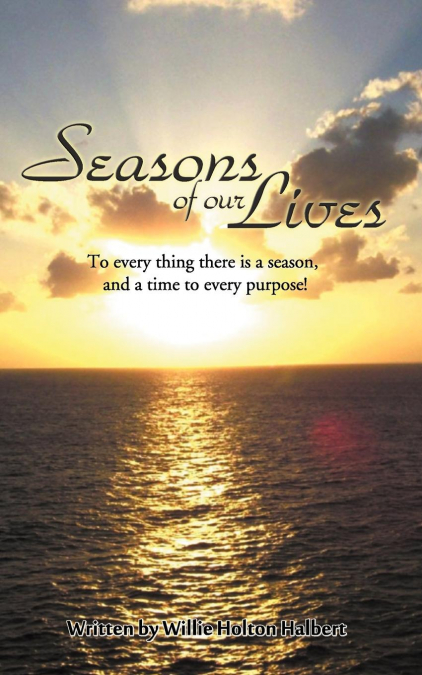 Seasons Of Our Lives