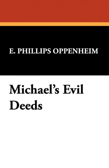 Michaels Evil Deeds | Las mejores ofertas de Carrefour