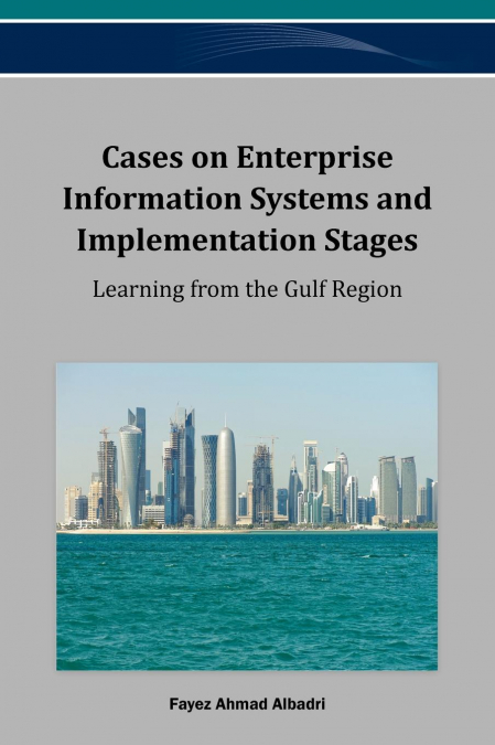 Cases On Enterprise Information Systems And Implementation Stages