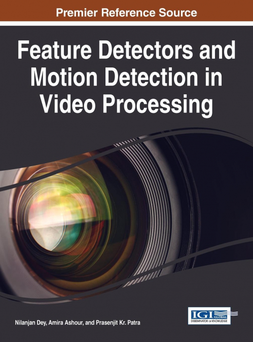 Feature Detectors And Motion Detection In Video Processing
