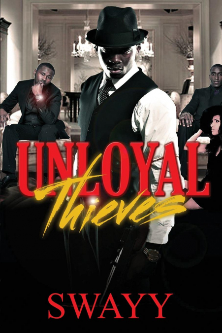 Unloyal Thieves