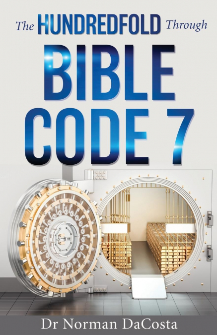 The Hundredfold Through Bible Code 7