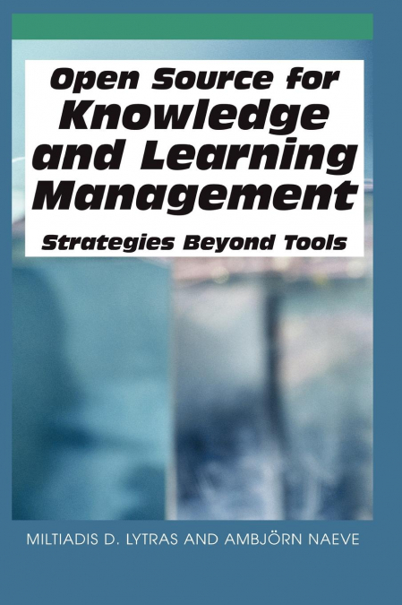 Open Source For Knowledge And Learning Management