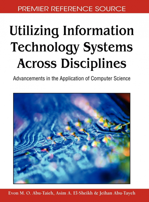 Utilizing Information Technology Systems Across Disciplines
