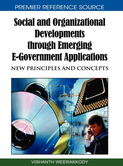 Social And Organizational Developments Through Emerging E-government Applications