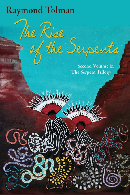 The Rise Of The Serpents