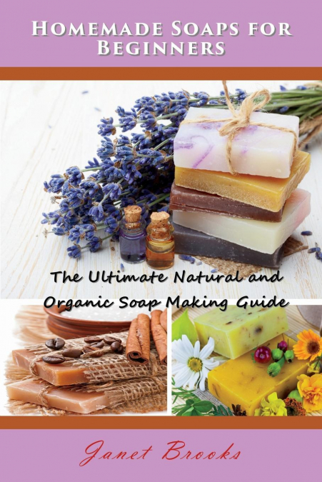 Homemade Soaps For Beginners