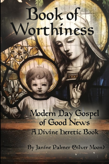 Book Of Worthiness