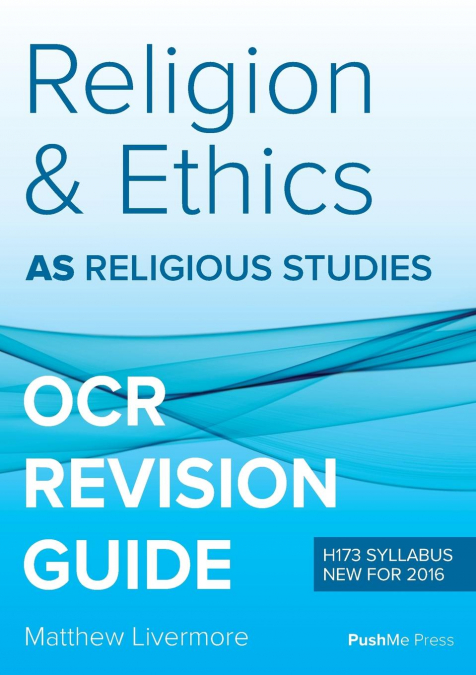 As Religion & Ethics Revision Guide For Ocr