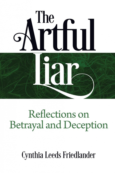 The Artful Liar