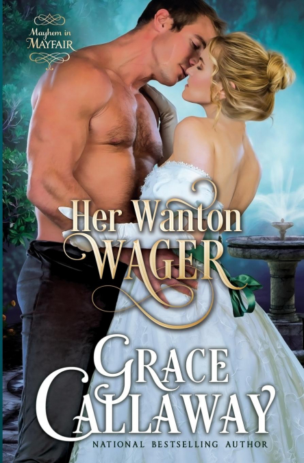 Her Wanton Wager