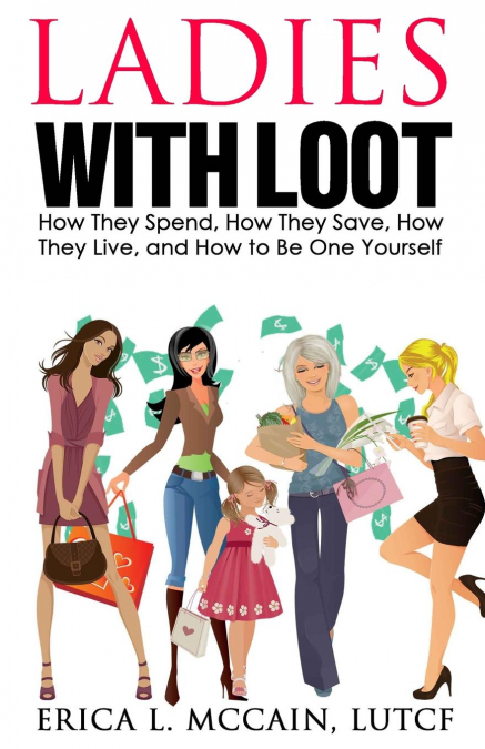 Ladies With Loot