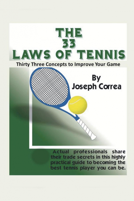 The 33 Laws Of Tennis