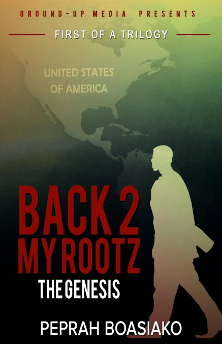 The Genesis (back 2 My Rootz Book 1)