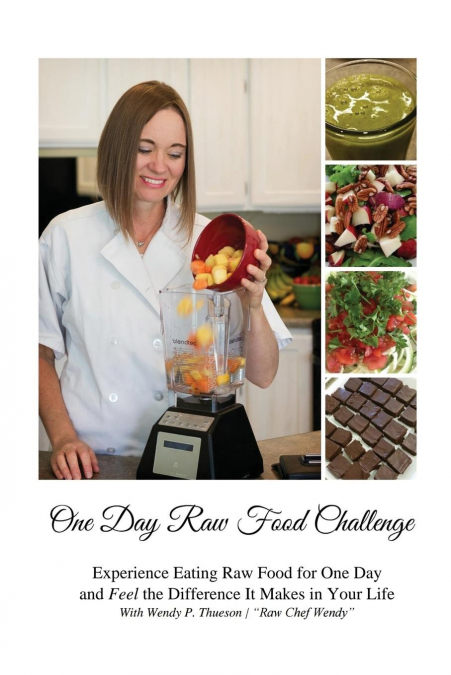 One Day Raw Food Challenge
