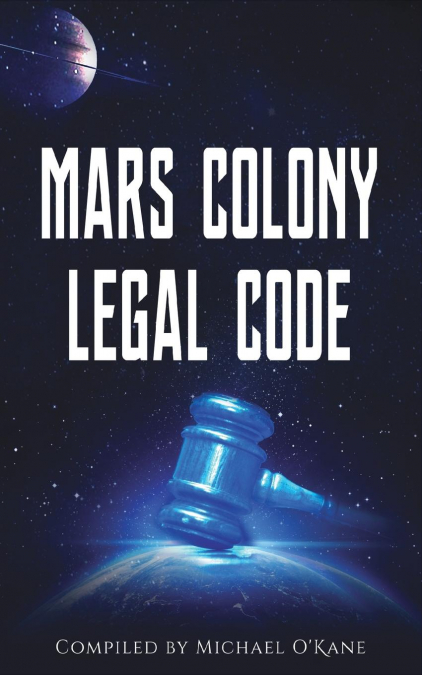 Mars Colony Legal Code