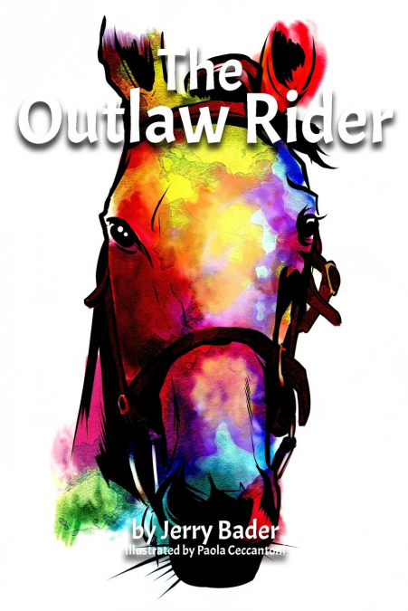 The Outlaw Rider