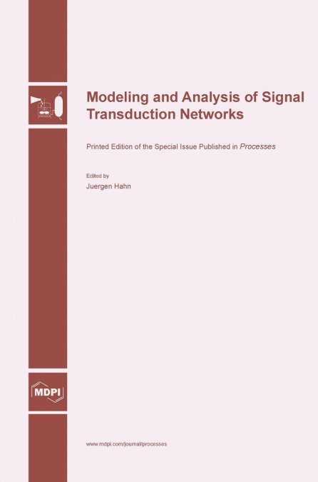 Modeling And Analysis Of Signal Transduction Networks