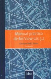 Manual Practico De Arcview Gis 3.2
