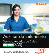 Auxiliar De Enfermería. Servicio Andaluz De Salud. Sas. Temario Específico. Vol. I.