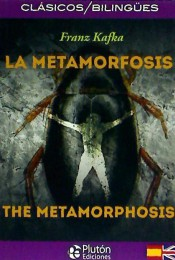La Metamorfosis / The Metamorphosis