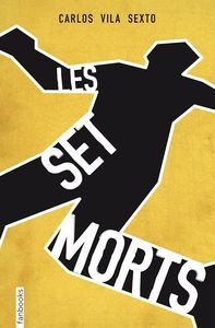 Les Set Morts