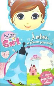 Mini Girl: Amber Mi Princesa
